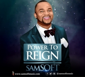 Samsoft - Power To Reign